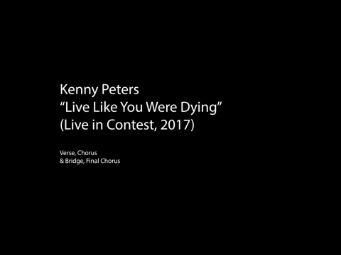 Live Like You Were Dyin' (from live performance/contest)